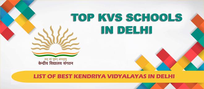 list-of-top-kvs-schools-in-delhi