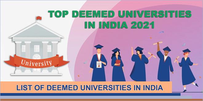 top-deemed-universities-in-india-2021
