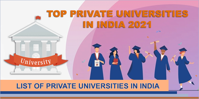 top-private-universities-in-india-2021