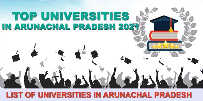 top-universities-in-arunachal-pradesh-2021