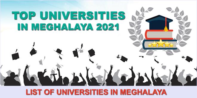 top-universities-in-meghalaya-2021